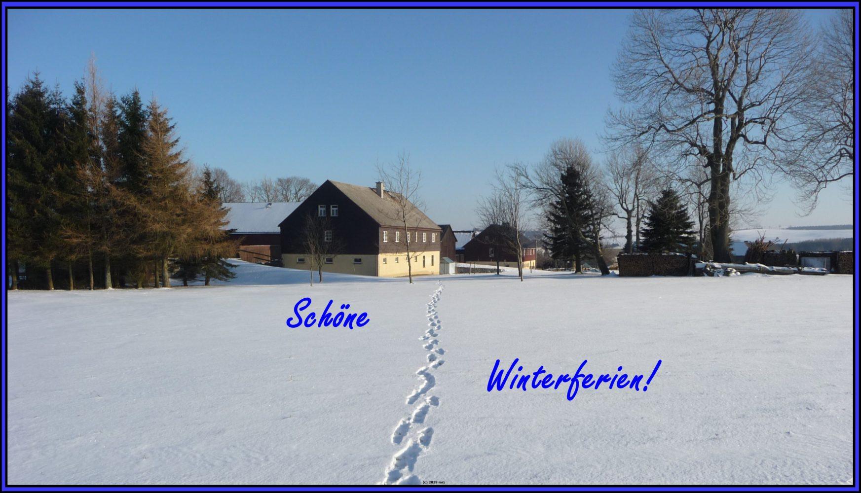 Schöne Winterferien 2019!